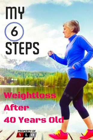 My 6 Steps Weightloss After 40 Years Old