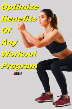 Optimize Benefits From Any Workout Program2
