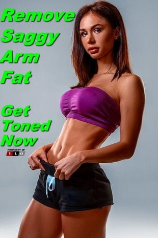 Remove Saggy Arm Fat Get Toned Now