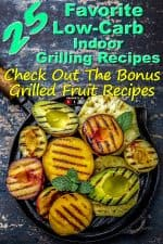 Grill Fruits - Pineapple, Peaches, Plums, Avocado, Pear