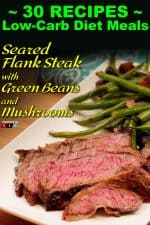 Seared Flank Steak with Green Beans and Mushrooms-2
