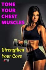 Tone Your Chest Muscles