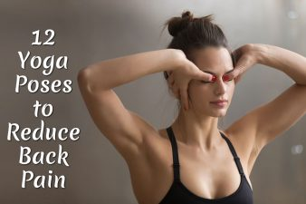 12 Yoga Poses to Reduce Back Pain