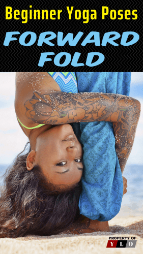 Beginner Yoga Poses - Forward Fold