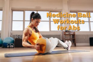 Medicine Ball Workouts For Abs