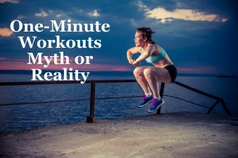 One-Minute Workouts Myth or Reality