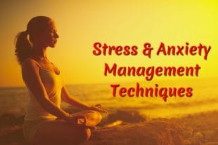 Stress and Anxiety Management Techniques