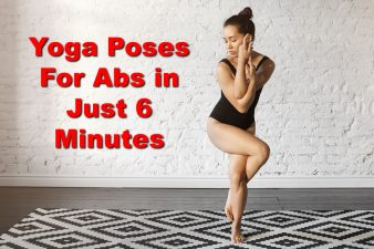 Yoga Poses For Abs in Just 6 Minutes