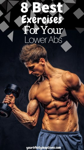 8 Best Exercises for Your Lower Abs