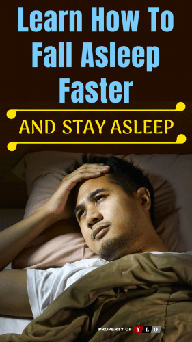 Learn How To Fall Asleep Faster and Stay Asleep