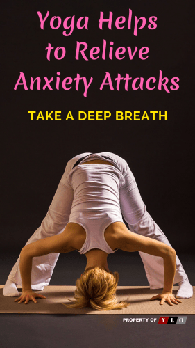 Yoga Helps to Relieve Anxiety Attacks
