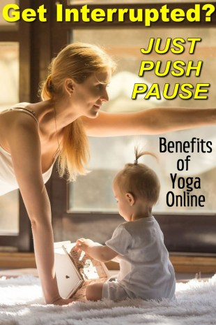 Yoga Online - Get Interrupted - Just press pause