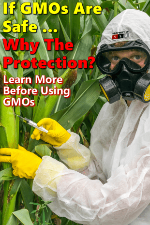 If GMOs Are Safe... Why The Protection Gear