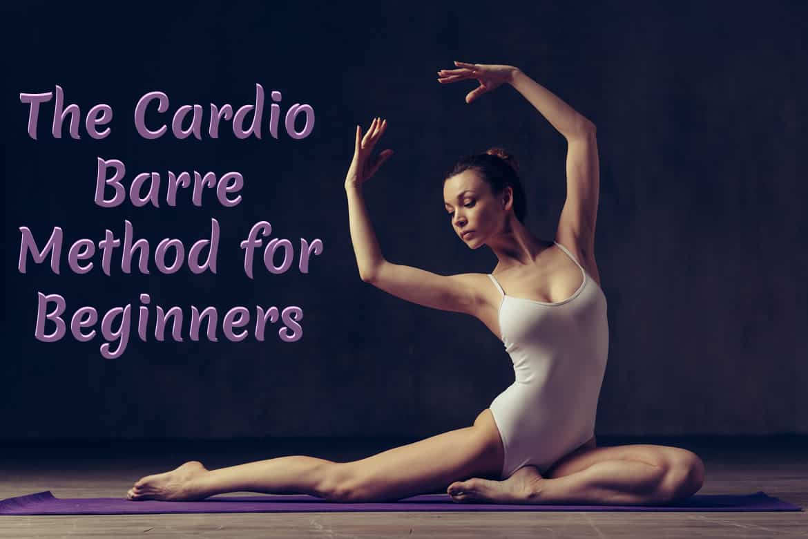 The Cardio Barre Method for Beginners