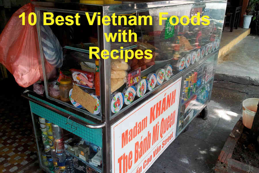 10 Best Vietnamese Dishes With Our Favorite Recipes