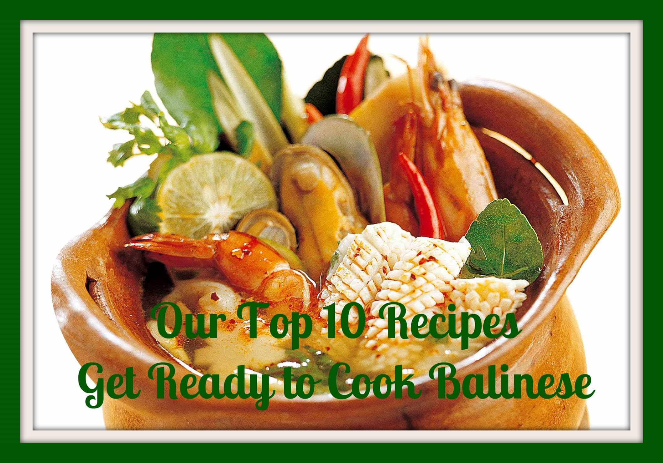 Great Recipes: A Collection From Bali, Indonesia